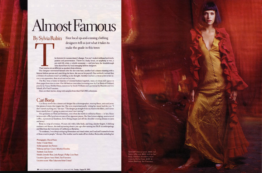 Almost Famous Four Local Up And Coming Clothing Designers Tell Us Just What It Takes To Make The Grade In This Town